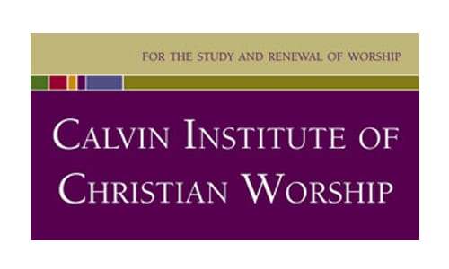 Calvin Institute of Christian Worship - for the study and renewal of worship