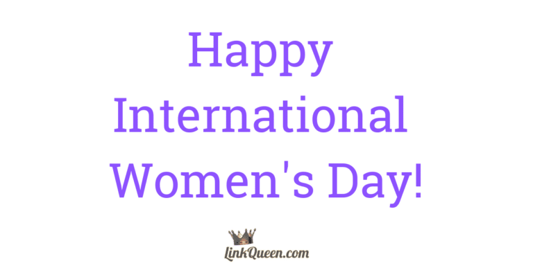 International Women's Day - https://linkqueen.com
